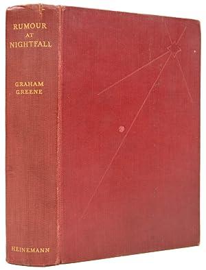 Rumour at Nightfall.: GREENE, Graham.