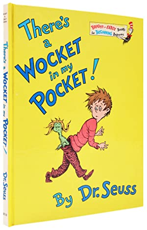 There's a Wocket in my Pocket!: SEUSS, Dr [pseud.,