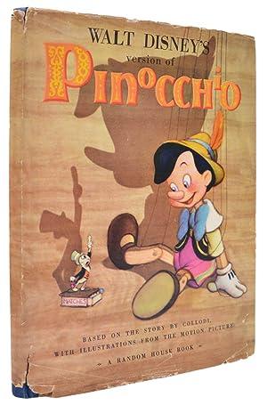 Walt Disney's version of Pinocchio.: DISNEY, Walt; COLLODI,