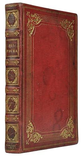 The Life of Ali Pacha, of Jannina,: BEAUCHAMP, Alphonse de].