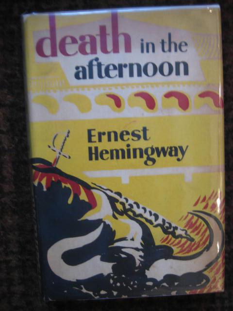 Death In The Afternoon By Hemingway Ernest Jonathan Cape