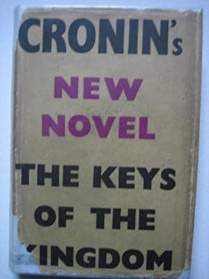 The Keys of the Kingdom: CRONIN A(rchibald) J(oseph)