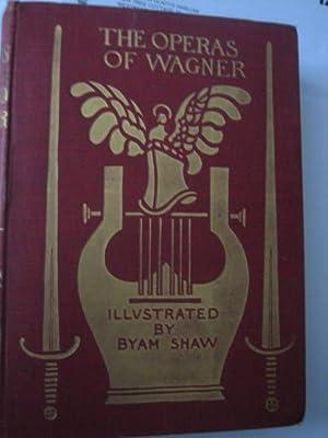 The Operas of Wagner. Their Plots, Music: HADDEN J(ames) Cuthbert)