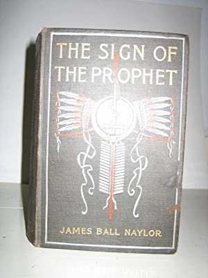 The Sign of the Prophet . A: NAYLOR James Ball