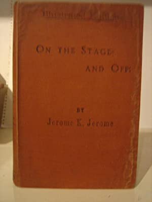 On the Stage and Off: The Brief: JEROME Jerome K(lapka)