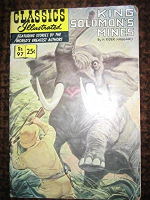 Classics Illustrated # 97: King Solomon's Mines: HAGGARD H(enry) Rider