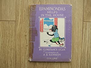 Epaminondas Helps in the House: Egan Constance
