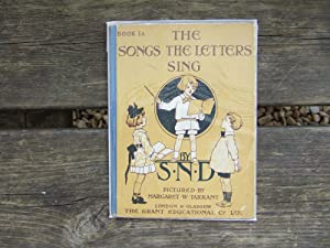 THE SONGS THE LETTERS SING Book 1A: S.N.D. & Tarrant