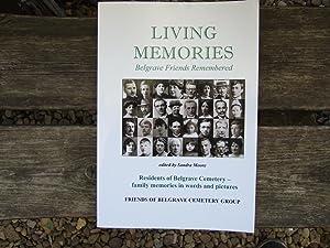 LIVING MEMORIES - Belgrave Friends Remembered: Residents of Belgrave Cemetery - Family Memories in ...