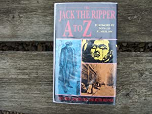 The Jack the Ripper A-Z: Begg, Paul ,