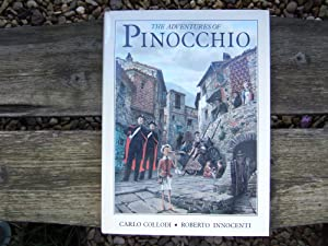 The Adventures of PINOCCHIO: Collodi Carlo &