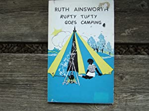 Rufty Tufty Goes Camping: Ainsworth Ruth