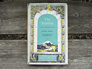 THE STATION Athos : Treasures & Men: Byron Robert