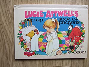 LUCIE ATTWELL'S Pop Up Book of Prayers: Attwell Mabel Lucie
