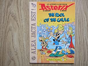 THE IDOL OF THE GAULS An Asterix Game Book: Goscinny & Uderzo