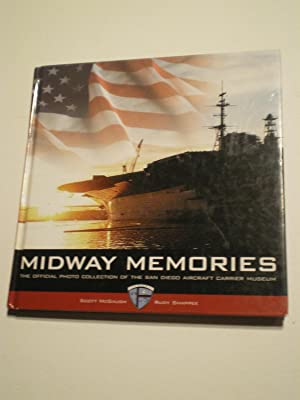 Midway Memories: The Official Photo Collection of: McGaugh, Scott; Shappee,