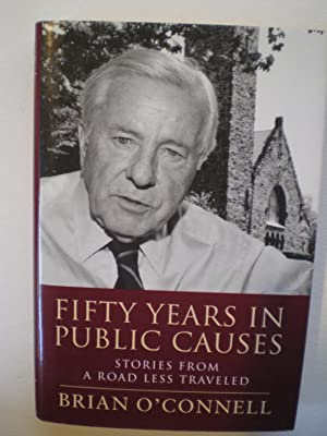 Fifty Years in Public Causes: Stories From: OConnell, Brian
