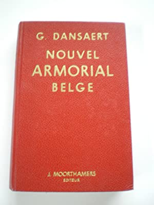 Nouvel Armorial Belge Ancien at Moderne, Precede: Dansaert, G.