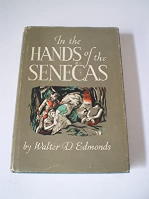 In the Hands of the Senecas: Edmonds, Walter D.