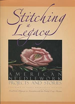 Stitching a Legacy: American Needlework Projects and Stories