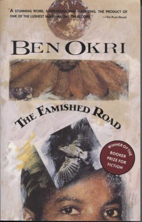 The Famished Road: Okri, Ben