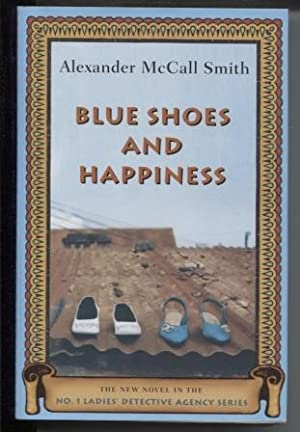 Blue Shoes And Happiness: The New Novel: Smith, Alexander McCall
