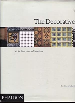 The Decorative Tile: in Architecture and Interiors