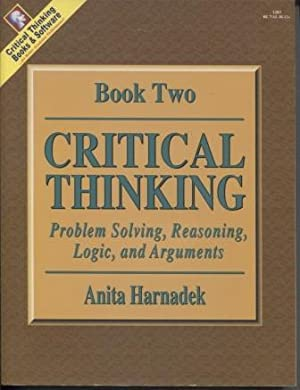Critical Thinking, Book 2 & Teachers Manual.: Harnadek, Anita