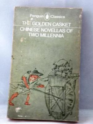 The Golden Casket, Chinese Novellas of Two Millennia: Levenson, Christopher