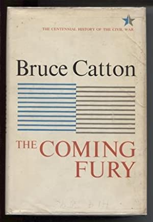 The Coming Fury