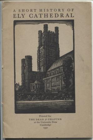 A Short History of Ely Cathedral