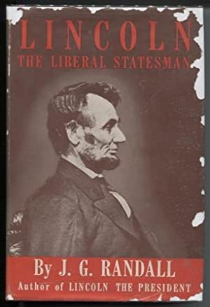 Lincoln: The Liberal Statesman