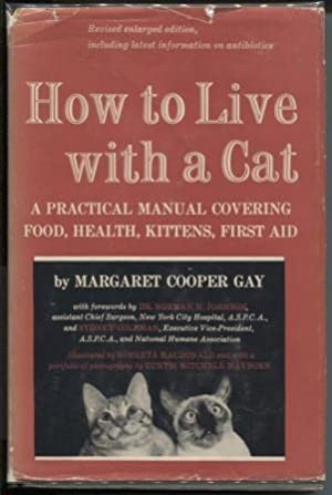 How to Live with a Cat: a: Gay, Margaret Cooper