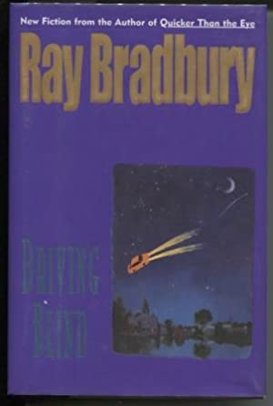 Driving Blind: Bradbury, Ray