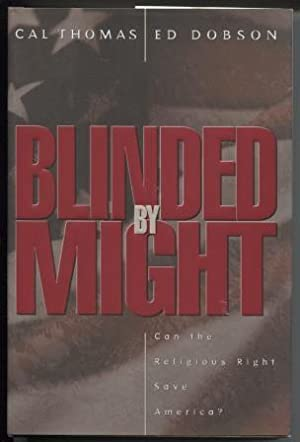 Blinded by Might Can the Religious Right: Thomas, Cal &