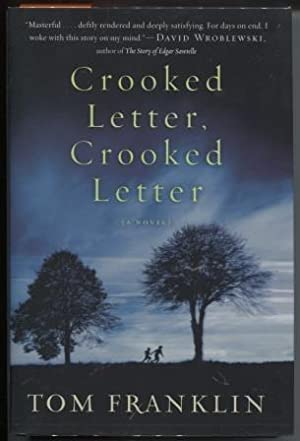 Crooked Letter, Crooked Letter A Novel