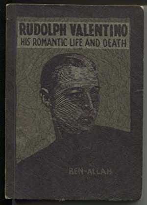 Rudolph Valentino: His Romantic Life and Death (Signed)