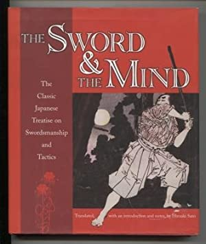 The Sword & the Mind The Classic Japanese Treatise on Swordsmanship and Tactics