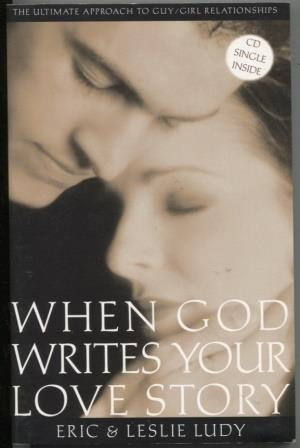 When God Writes Your Love Story (With CD)