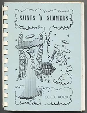 Saints 'N Simmers [for St. Anne's Hospital Guild]