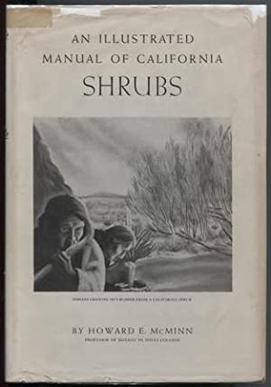An Illustrated Manual of California Shrubs: