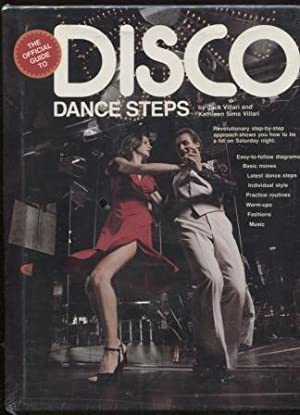 Official Guide to Disco Dance Steps