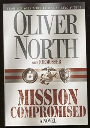 Mission Compromised ; A Novel A Novel
