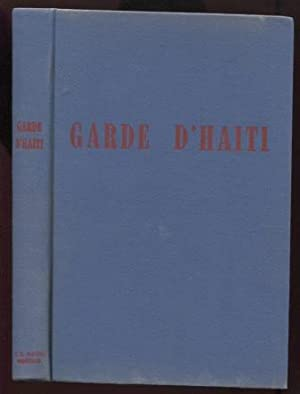 Garde d'Haiti 1915-1934: Twenty Years of Organization and Training by the United States Marine Corps