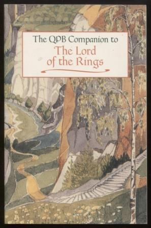 The Lord of the Rings ; The QPB Companion to the Lord of the Rings The QPB Companion to the Lord ...