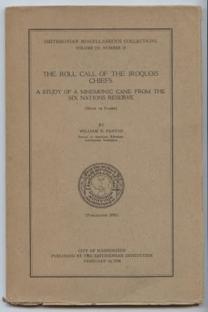 The Roll Call of the Iroquois Chiefs : A Study of a Mnemonic Cane from the Six Nations Reserve (W...