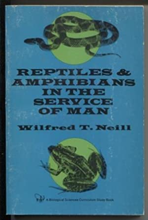 Reptiles and Amphibians in the Service of Man ; The Science and society series
