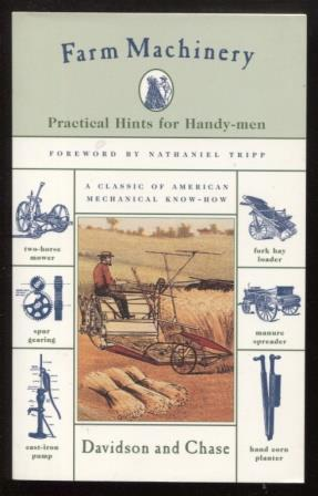 Farm Machinery ; Practical Hints For Handy-Men Practical Hints For Handy-Men