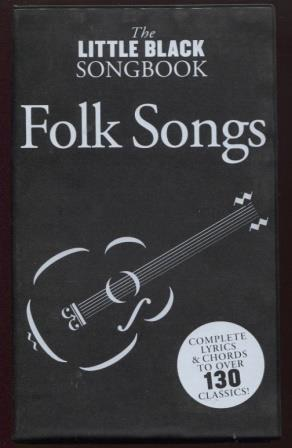 Little Black Songbook of Folk Songs
