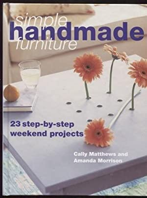 Woodworking with Style ; 20 Step-by-step Projects to Make Over a Weekend 20 Step-by-step Projects...
